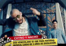 Chyno y Nacho, vuelven a unir sus voces