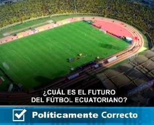 ¿Cuál es el futuro del fútbol ecuatoriano?