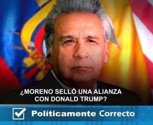 ¿Moreno selló una alianza con Donald Trump?